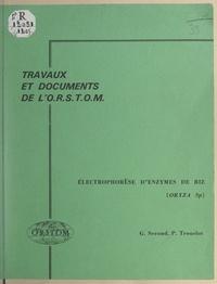 Gérard Second et Pierre Trouslot - Électrophorèse d'enzymes de riz (Oryza sp).