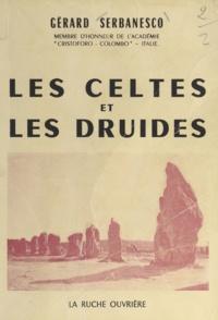 Gérard Serbanesco - Les Celtes et les druides.