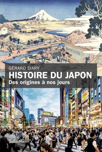 Histoire du japon. Des origines à nos jours