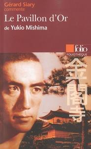 Gérard Siary - Le Pavillon d'Or de Yukio Mishima.