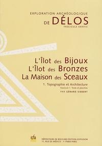 Gérard Siebert - Exploration archéologique de Délos - Tome 38, L'Ilot des Bijoux, l'Ilot des Bronzes, la Maison des Sceaux Tome 1, Topographie et Architecture, 2 fascicules.