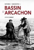 Gérard Simmat - Histoires et anecdotes du bassin d'Arcachon.