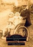 Gérard Simmat et Jean-Paul Dubout - Le Pays Châtelleraudais - Tome 2.