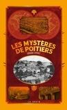 Gérard Simmat - Les mystères de Poitiers.