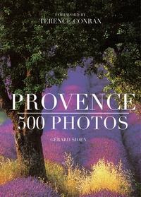 Gérard Sioen et Terence Conran - Provence - 500 photos.