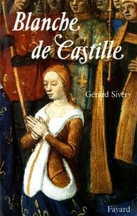 Gérard Sivéry - Blanche de Castille.