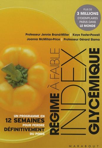 Gérard Slama et Jennie Brand-Miller - Le régime à faible index glycémique - Ou Comment maigrir avec un régime riche en glucides de haute qualité.