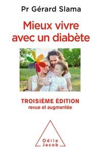 Gérard Slama - Mieux vivre avec un diabète.