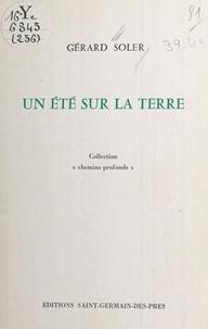 Gérard Soler - Un été sur la terre.
