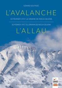 Deedr.fr L'avalanche 10 février 1917, le drame de Roca Gelera - L'allau 10 febrer 1917, la tragèdia de Roca Gelera Image