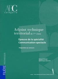 Gérard Stickel et Dominique Zaccaro - Adjoint technique territorial de 1ère classe - Epreuve de la spécialité Communication-spectacle.