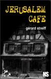 Gérard Streiff - Jérusalem café.