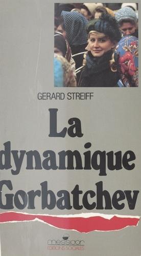 La Dynamique Gorbatchev