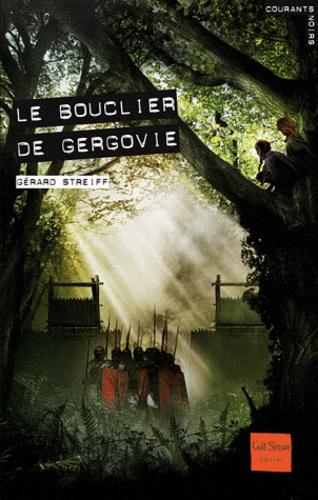 Gérard Streiff - Le bouclier de Gergovie.