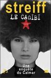 Gérard Streiff - Le cagibi - Une enquête du Calmar.