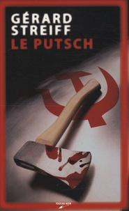 Gérard Streiff - Le Putsch.