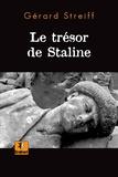 Gérard Streiff - Le trésor de Staline.