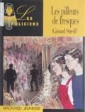 Gérard Streiff - Les pilleurs de fresques.