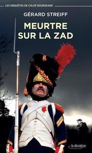 Gérard Streiff - Meurtre sur la Zad.