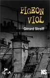 Gérard Streiff - Pigeon viol.