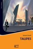 Gérard Streiff - Taupes - Polar jeunesse.