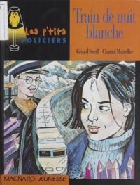 Gérard Streiff et Chantal Montellier - Train de nuit blanche.