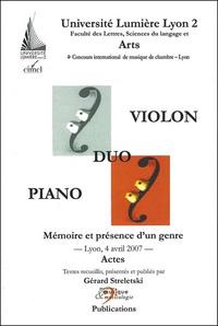 Gérard Streletski - Duo violon-piano - Mémoire et présence d'un genre.