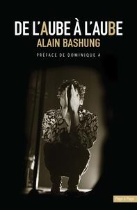 Gérard Suter et David Golan - De l'aube à l'aube - Alain Bashung.