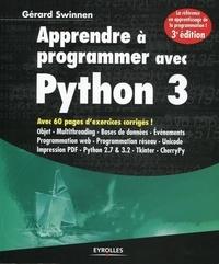 Gérard Swinnen - Apprendre à programmer avec Python 3.