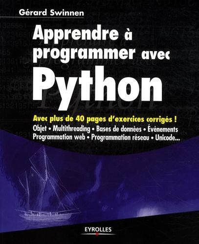 Gérard Swinnen - Apprendre à programmer avec Python.