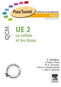 Gérard Tachdjian et B Baudin - UE 2 La cellule et les tissus.