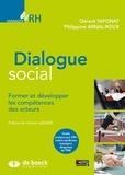 Gérard Taponat et Philippine Arnal-Roux - Dialogue social - Former et développer les compétences des acteurs.