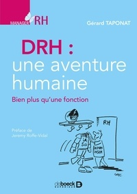 Gérard Taponat - DRH une aventure humain - Bien plus qu'une fonction.