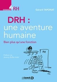 Gérard Taponat - DRH, une aventure humaine - Bien plus qu'une fonction.