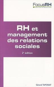Gérard Taponat - RH et management des relations sociales - Animer le dialogue social.