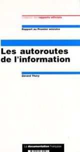 Gérard Théry - Les autoroutes de l'information.