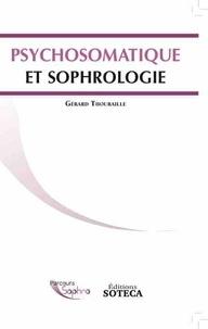 Gérard Thouraille - Psychosomatique et sophrologie.