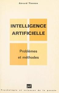Gérard Tisseau et Olivier Houdé - Intelligence artificielle - Problèmes et méthodes.