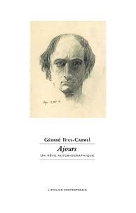 Gérard Titus-Carmel - Ajours.