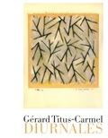 Gérard Titus-Carmel - Les diurnales.