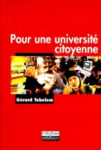 Gérard Tobelem - Pour une université citoyenne.