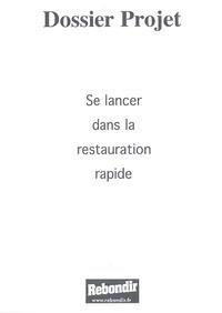 Gérard Touati - Se lancer dans la restauration rapide.