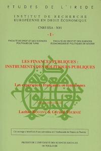 Gérard Tournié et  Collectif - Les finances publiques : instruments des politiques publiques - Les expériences françaises et tunisiennes.