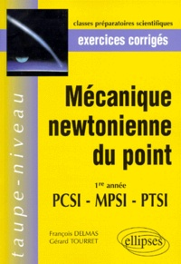 MECANIQUE NEWTONIENNE DU POINT. Exercices corrigés - Gérard Tourret |