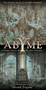 Gérard Trignac et Nathalie Besson - Le guide initiatique de la cité d'Abyme - La Grande Horloge des Royaumes crépusculaires.