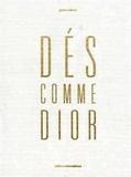 Gérard Uféras - Dés comme Dior.