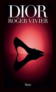 Gérard Uféras - Dior par Roger Vivier.