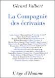 Gérard Valbert - La compagnie des écrivains.
