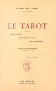 Gérard Van Rijnberk - Le tarot - Histoire, iconographie, ésotérisme.