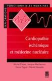 Gérard Vanzetto et Michel Comet - Cardiopathie ischémique et médecine nucléaire.